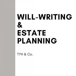 Will Writing In Malaysia by TYH & Co Best and Affordable Will-Writng and Estate Planning Law Firm In KL Selangor Malaysia