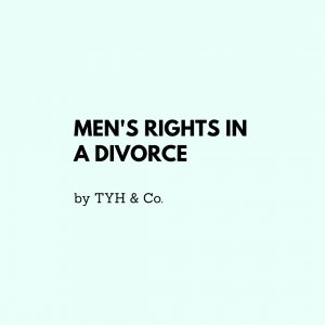 3 Divorce Laws in Malaysia that Men Should Know by TYH & Co. Best and Trusted Divorce Lawyers and Law Firm In KL Selangor Malaysia