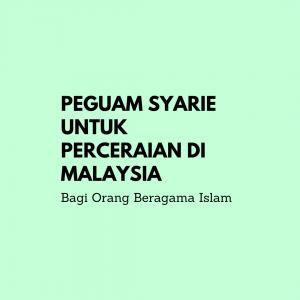 Peguam Syarie Untuk Perceraian Di Mahkamah Syariah Kuala Lumpur Dan Selangor Di Malaysia